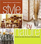 Better Homes and Gardens Style by Nature by…