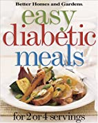 Better Homes and Gardens Easy Diabetic Meals…