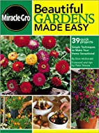 Beautiful Gardens Made Easy: Simple…