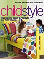 Better Homes and Gardens Childstyle by…