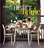 Lemmon, Jean: Putting the Heart in Your Home