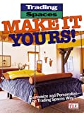 Meredith Books: Trading Spaces Make It Yours: Make It Yours