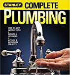 Complete Plumbing (Stanley Complete) by…