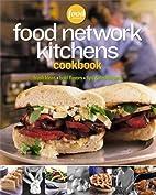 Food Network Kitchens Cookbook by Food…