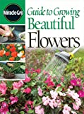Meredith Books: Guide To Growing Beautiful Flowers