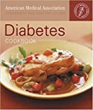 Levin, Karen A.: Diabetes Cookbook: 60 Inspiring Recipes For Fighting Diabetes