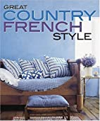 Great Country French Style by Michele Keith