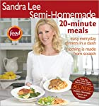 Semi-Homemade 20-Minute Meals (Sandra Lee…