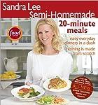 Semi-Homemade 20-Minute Meals (Sandra Lee…
