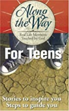 Along the Way for Teens by Ken Sidey