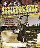 On the Edge Skateboarding/On the Edge…