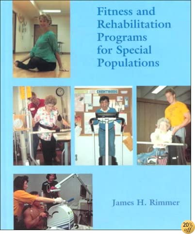 Fitness and Rehabilitation Programs for Special Populations
