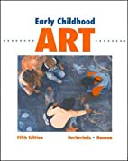 Early Childhood Art by Barbara Herberholz