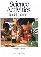 Science Activities for Children by George C.…