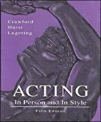 Acting, in person and in style by Jerry L…
