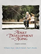 Adult Development & Aging by William J Hoyer
