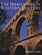 Humanities In Western Culture, volume one by…