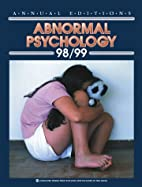 Annual Editions: Abnormal Psychology 98/99…