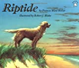 Weller, Frances Ward: Riptide