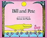 De Paola, Tomie: Bill and Pete