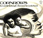 Cornrows by Camille Yarbrough