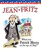 Where Was Patrick Henry on the 29th of May?…