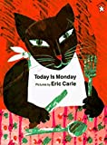 Eric Carle: Today Is Monday: 1