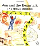 Briggs, Raymond: Jim and the Beanstalk