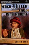 Kerr, Judith: When Hitler Stole Pink Rabbit