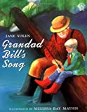 Yolen, Jane: Grandad Bill's Song