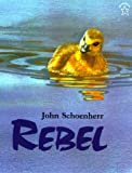 Schoenherr, John: Rebel