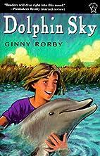Dolphin Sky by Ginny Rorby