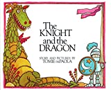 De Paola, Tomie: The Knight and the Dragon