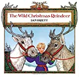 Brett, Jan: The Wild Christmas Reindeer