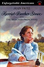 Harriet Beecher Stowe and the Beecher…