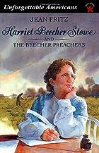Harriet Beecher Stowe and the Beecher…