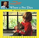 Rogers, Fred: When A Pet Dies