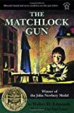 Edmonds, Walter D.: Matchlock Gun