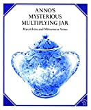 Anno, Mitsumasa: Anno's Mysterious Multiplying Jar