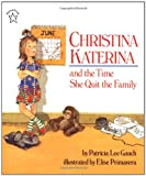 Gauch, Patricia Lee: Christina Katerina and the Time She Quit the Family