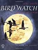 Yolen, Jane: Bird Watch