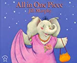 Murphy, Jill: All in One Piece