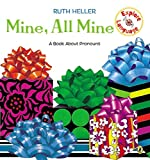 Heller, Ruth: Mine, All Mine