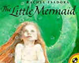 Isadora, Rachel: The Little Mermaid