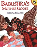 Polacco, Patricia: Babushka's Mother Goose