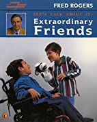 Let's Talk about It: Extraordinary Friends…