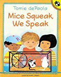 Shapiro, Arnold L.: Mice Squeak, We Speak