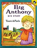 Depaloa, Tomie: Big Anthony