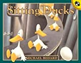 Bedard, Michael: Sitting Ducks