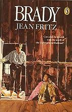 Brady by Jean Fritz